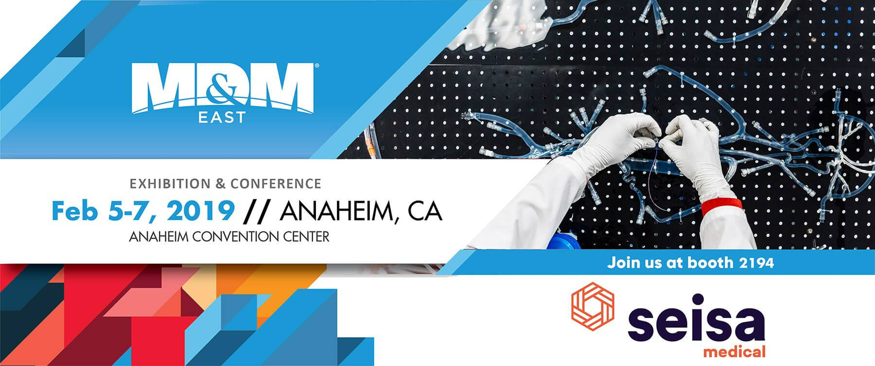 Seisa will be exhibiting in Anaheim MD&M West 2019